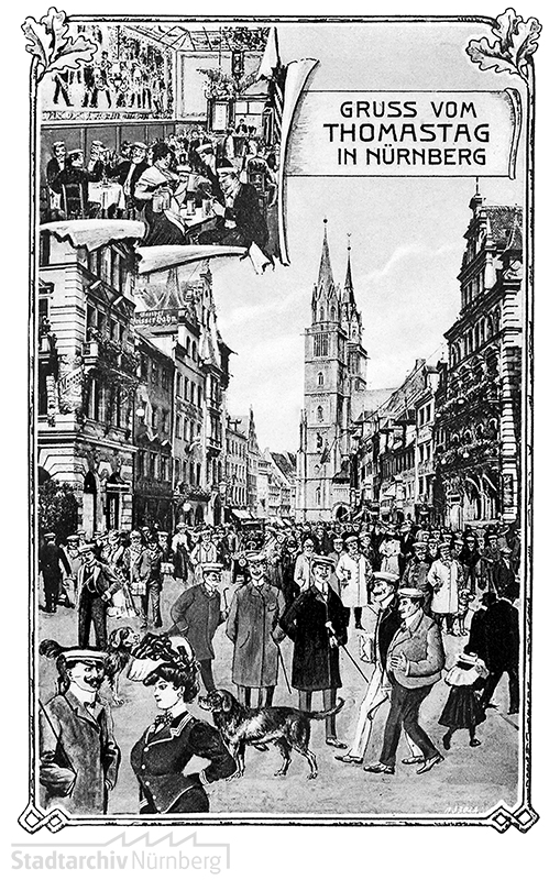 "Postkarte ""Gruss vom Thomastag in Nürnberg"". Lithograühie des Thomastages, 1907"