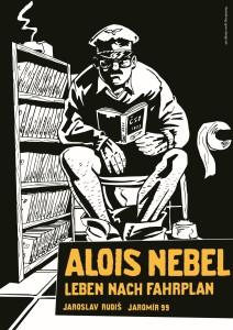 Alois Nebel. Leben nach Fahrplan. Ausstellungsplakat