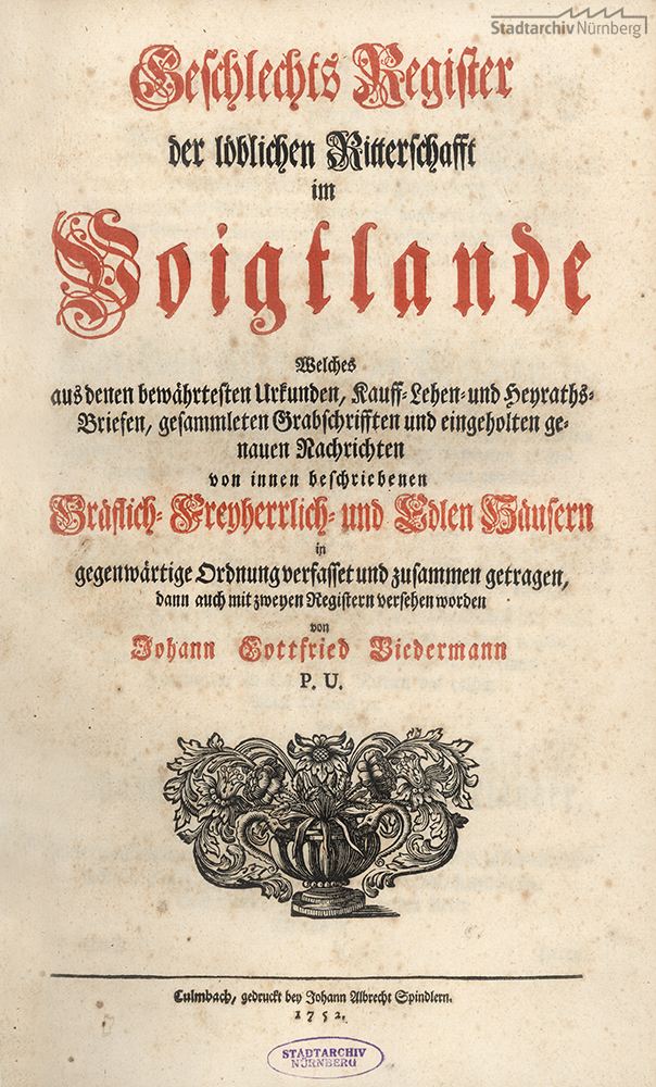 """""""Geschlechts-Register der löblichen Ritterschafft im Voigtlande"""