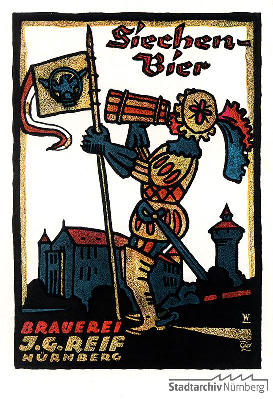 Reklame der Brauerei J. G. Reif für ihr Siechenbier. Postkarte, 1910 (Stadtarchiv Nürnberg A 34 Nr. 3856)