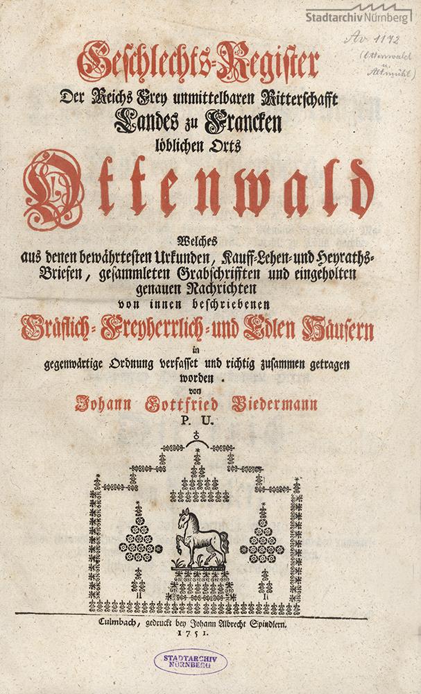 Geschlechts-Register Der Reichs-Frey unmittelbaren Ritterschaft Landes zu Francken, Löblichen Orts Ottenwald