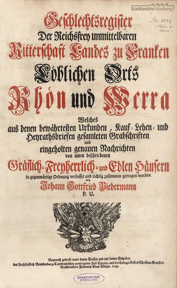 Geschlechts-Register Der Reichs-Frey unmittelbaren Ritterschaft Landes zu Francken, Löblichen Orts Rhön und Werra