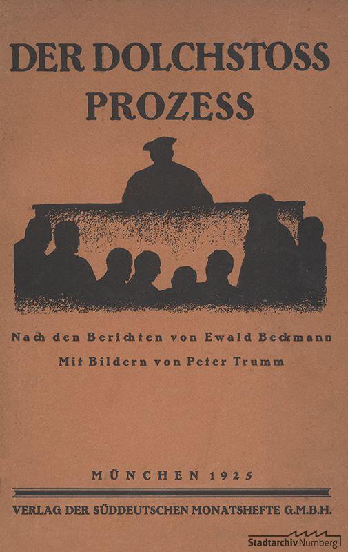 """""""Der Dolchstoßprozeß"""", München 1925 (Buchtitel)"""