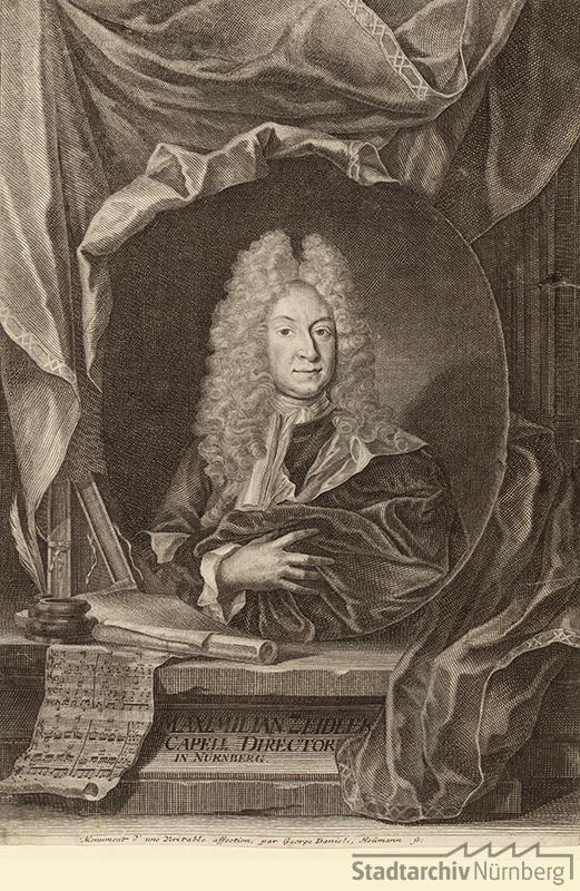 Porträt des Maximilian Zeidler, Kapelldirektor in Nürnberg. Kupferstich von Georg Daniel Heumann 1720. Stadtarchiv Nürnberg E 17/II Nr. 3423.