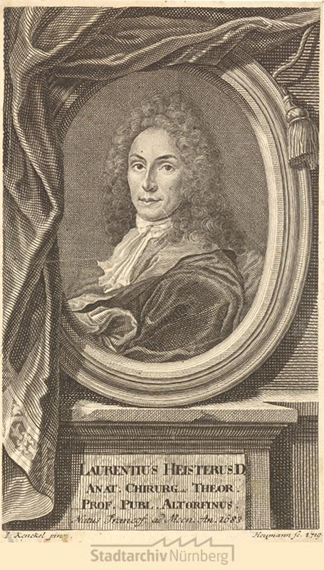 Porträt des Dr. Lorenz Heister, Professor für Anatomie und Chirurgie in Altdorf; geb. 1683, Kupferstich von Georg Daniel Heumann 1719. Stadtarchiv Nürnberg E17/II Nr. 1056.