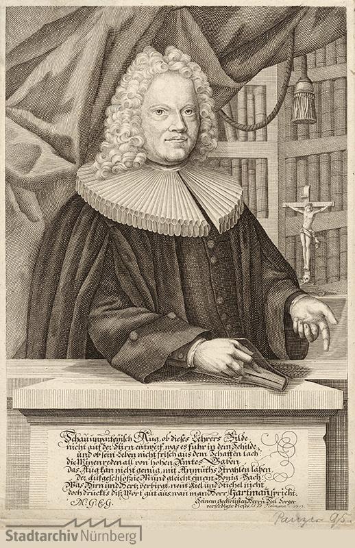 Porträt des Johann Jacob Hartmann, gewidmet vom Stecher, der den Porträtierten als seinen Seelsorger bezeichnet, Kupferstich von Georg Daniel Heumann 1713. Stadtarchiv Nürnberg A 7/I Nr. 1120.
