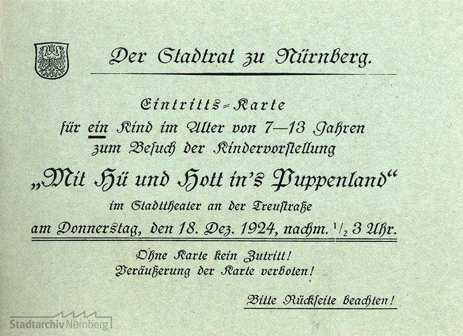 """Eintrittskarte zur Kindervorstellung des Stücks """"Mit Hü und Hott in's Puppenland. Quelle Stadtarchiv Nürnberg"""