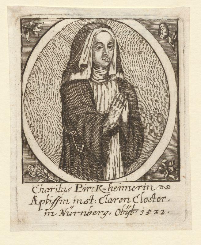 Caritas Pirckheimer, Äbtissin in St. Klara; gest. 1532, Kupferstich 7,8 x 9,8 cm, undatiert (um 1670) (StadtAN E 17/II Nr. 2181).