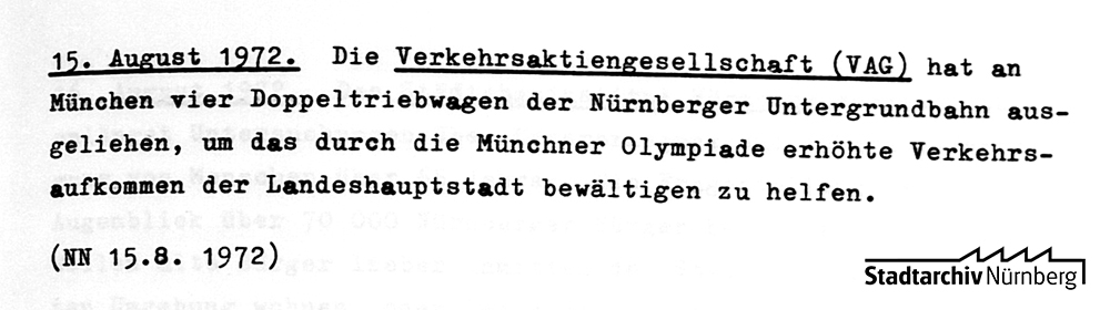 Die Stadtchronik berichtete im August 1972 über die Ausleihe von U-Bahnwaggons an die Münchner Verkehrsbetriebe. Quelle: Stadtarchiv Nürnberg F 2 Nr. 64