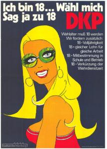 Plakat der DKP, die für die Herabsetzung des Wahlalters auf 18 Jahre eintrat. Stadtarchiv Nürnberg