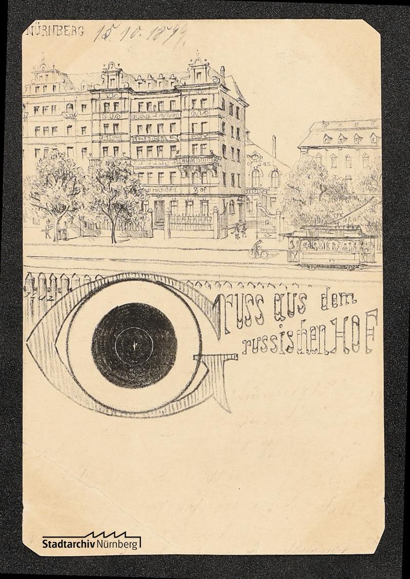 Vorderseite einer Postkarte vom Russischen Hof in der Fürther Str., verwendet im Oktober 1899